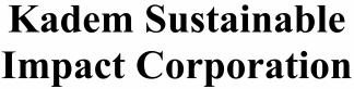 Kadem Sustainable Impact Corp ECM- Mar21