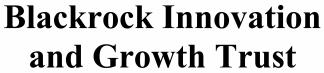 Blackrock Innovation & Growth Trust ECM- Mar21