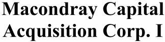 Macondray Capital Acquisition Corp. I ECM- Jul21